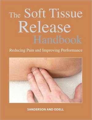 Soft Tissue Release Handbook
