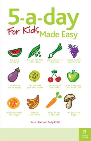 The 5-a-Day for Kids Made Easy