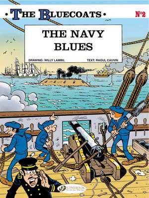 Bluecoats, The Vol.2: The Navy Blues