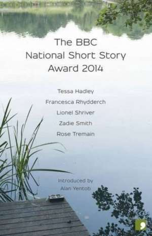 The BBC National Short Story Award 2014