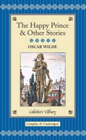 The Happy Prince & Other Stories:  Advanced Magickal Techniques de Oscar Wilde