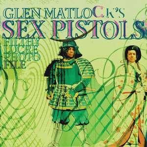 Glen Matlock's Sex Pistols Filthy Lucre Photofile de Glen Matlock