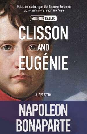 Clisson and Eugnie de Napoleon Bonaparte