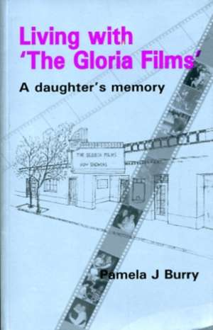 Living with 'The Gloria Films'