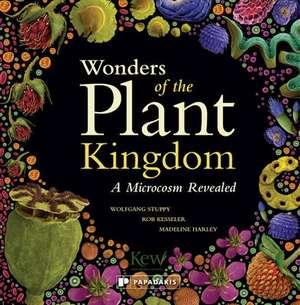 Stuppy, W: Wonders of the Plant Kingdom: A Microcosm Reveale imagine