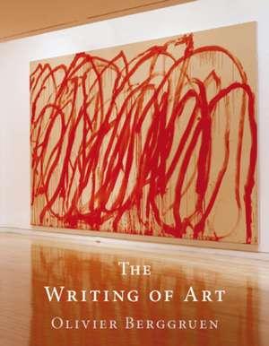 The Writing of Art de Olivier Berggruen