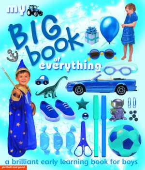 My Big Book of Everything for Boys