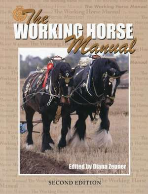 The Working Horse Manual de Diana Zeuner