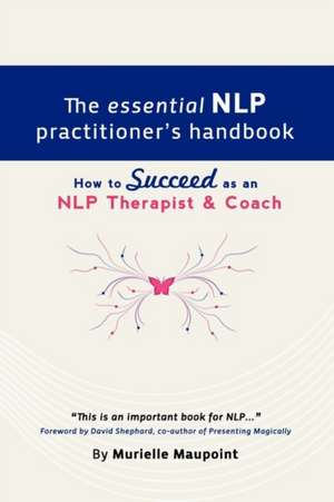 The Essential Nlp Practitioner's Handbook:  What's Up with Jenna? de Murielle Maupoint