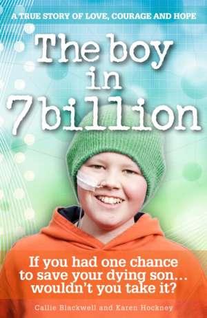 BOY IN SEVEN BILLION de CALLIE BLACKWELL