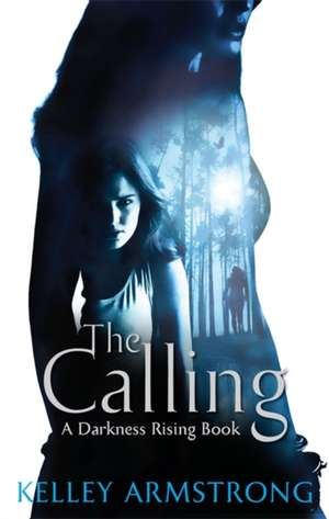 The Calling de Kelley Armstrong