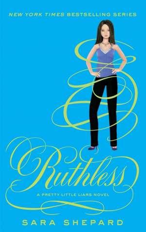 Pretty Little Liars (10) Ruthless