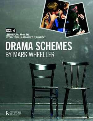 Drama Schemes de Mark Wheeller