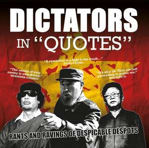 Dictators in Quotes