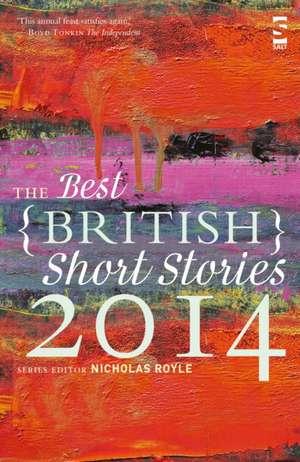 The Best British Short Stories 2014 de Nicholas Royle