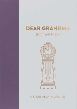 Dear Grandma, from you to me de from you to me ltd