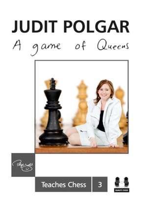 Game of Queens de Judit Polgar