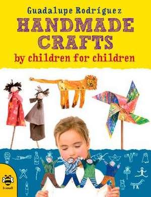 Handmade Crafts by Children for Children