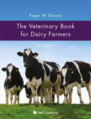 The Veterinary Book for Dairy Farmers