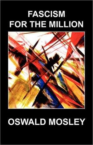 Fascism for the Million