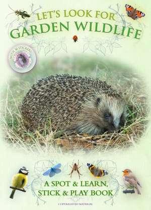 Let's Look for Garden Wildlife imagine