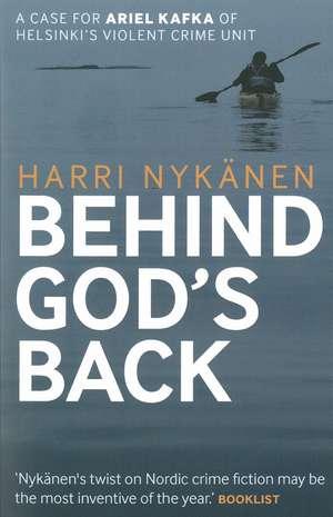Behind God's Back de Harri Nykanen