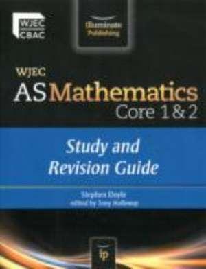 WJEC AS Mathematics Core 1 & 2