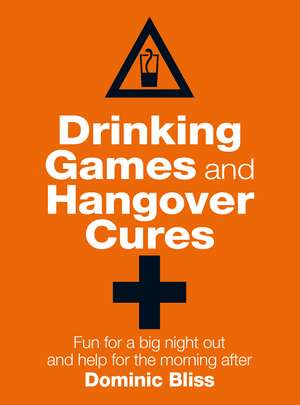 Drinking Games and Hangover Cures imagine