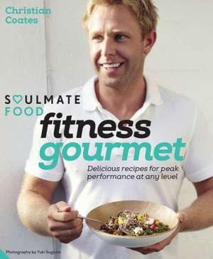 Soulmate Food Fitness Gourmet