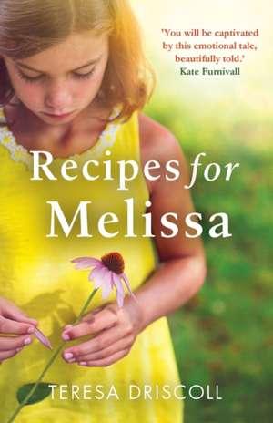 Recipes for Melissa de Teresa Driscoll