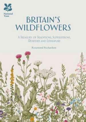 Richardson, R: Britain's Wild Flowers imagine