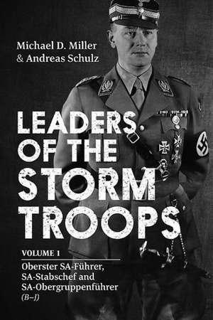 Leaders of the Storm Troops
