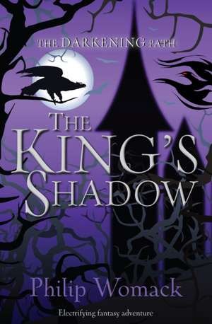 KINGS SHADOW de Philip Womack