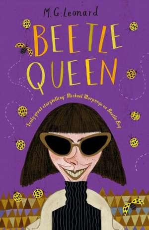 The Battle of the Beetles 2: Beetle Queen de M. G. Leonard