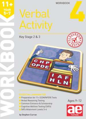 Curran, S: 11+ Verbal Activity Year 5-7 Workbook 4