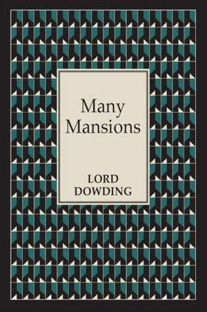 Many Mansions de Lord Dowding