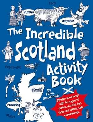 The Incredible Scotland Activity Book