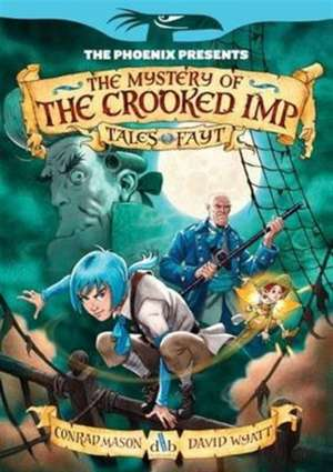 Tales of Fayt - The Crooked Imp (The Phoenix Presents)