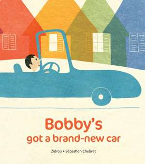 Bobby's Got A Brand-New Car