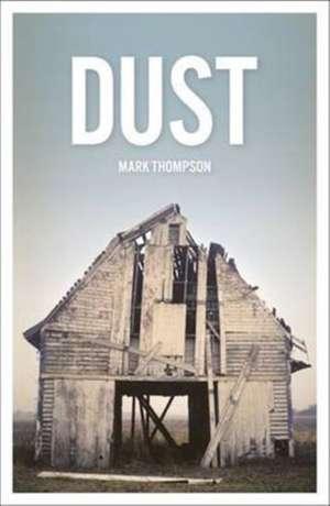 Dust de Mark Thompson