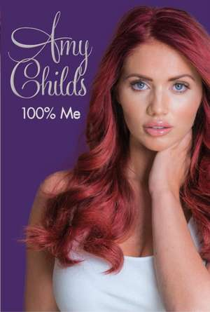 100% Me:  An A to Z of Existence de Amy Childs