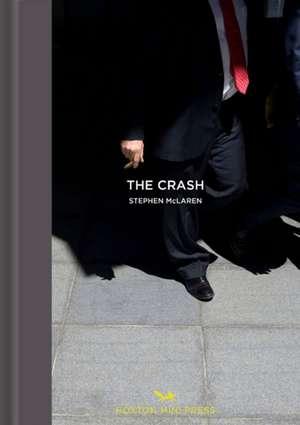 The Crash de Stephen McLaren