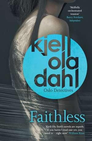 Faithless de Kjell Ola Dahl