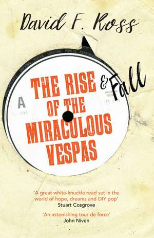 The Rise And Fall Of The Miraculous Vespas