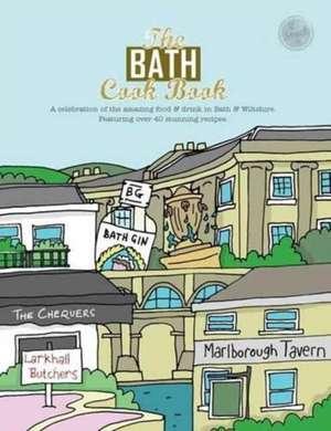 Bath Cook Book de Kelsie Marsden