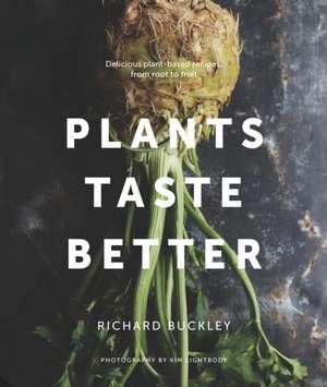 Plants Taste Better