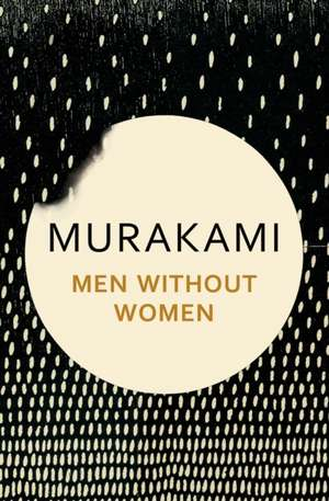 Men Without Women de Haruki Murakami