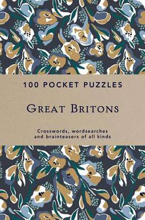 Great Britons: 100 Pocket Puzzles imagine