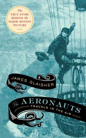 The Aeronauts de James Glaisher