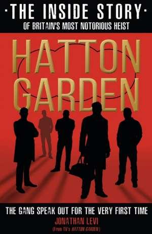 Hatton Garden: The Inside Story